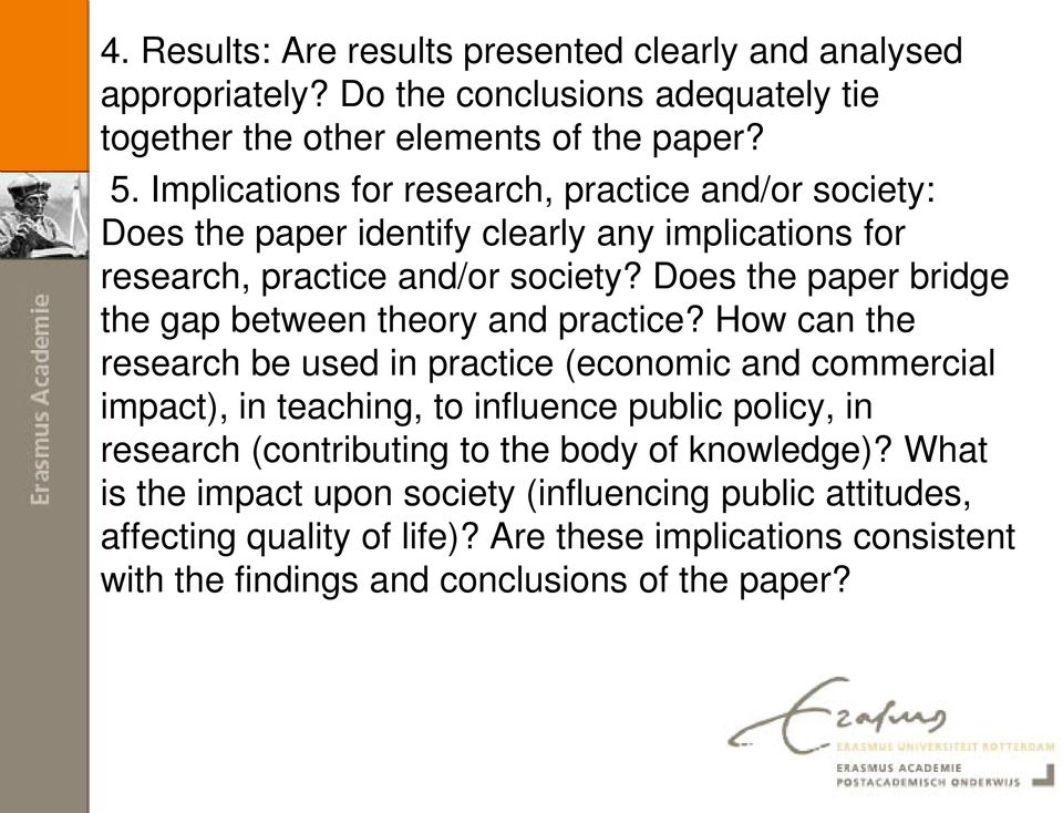 Does the paper bridge the gap between theory and practice?