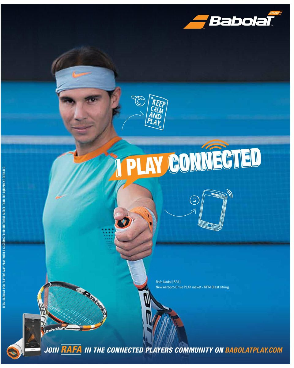 Rafa Nadal (SPA) New Aeropro Drive PLAY racket / RPM Blast