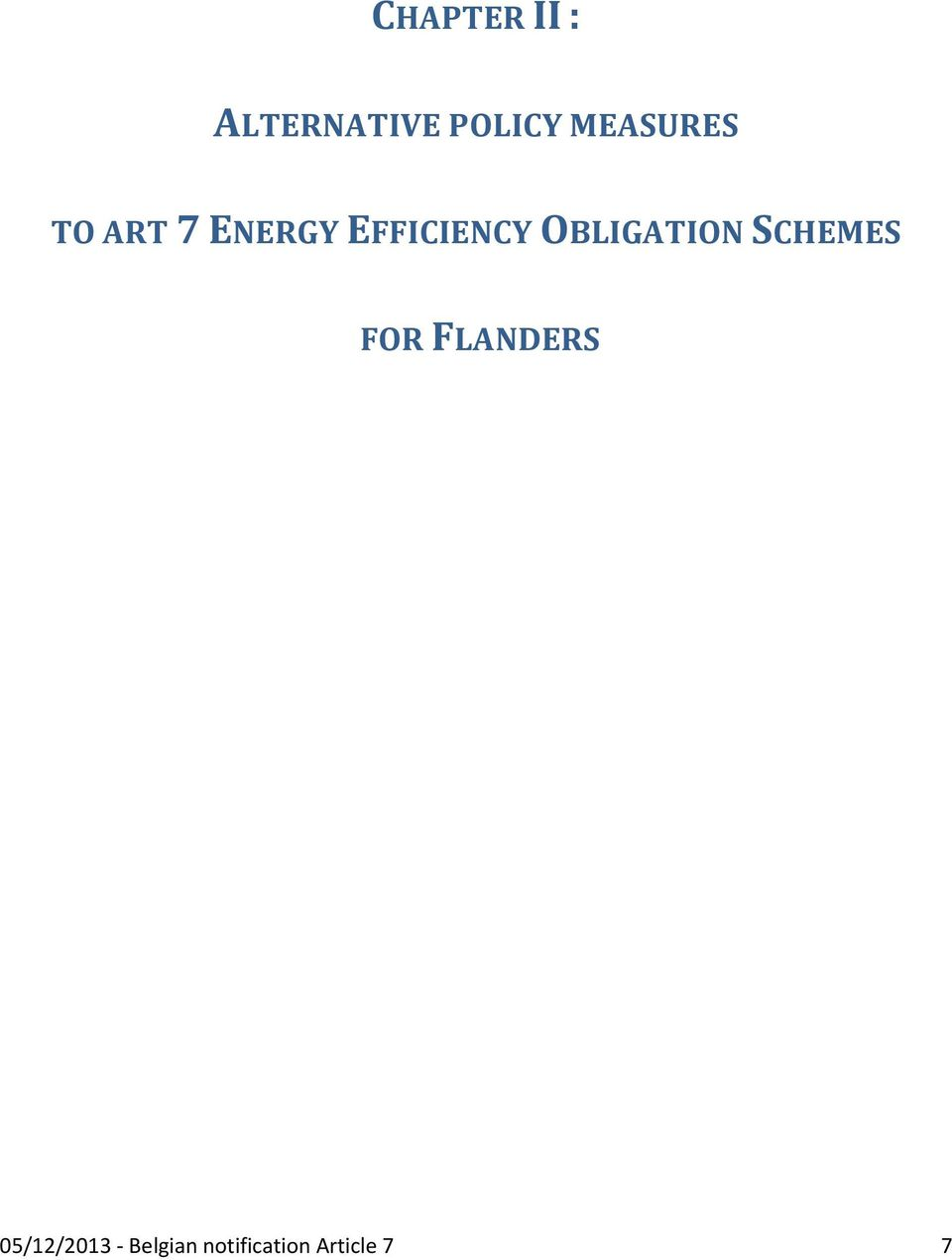 OBLIGATION SCHEMES FOR FLANDERS