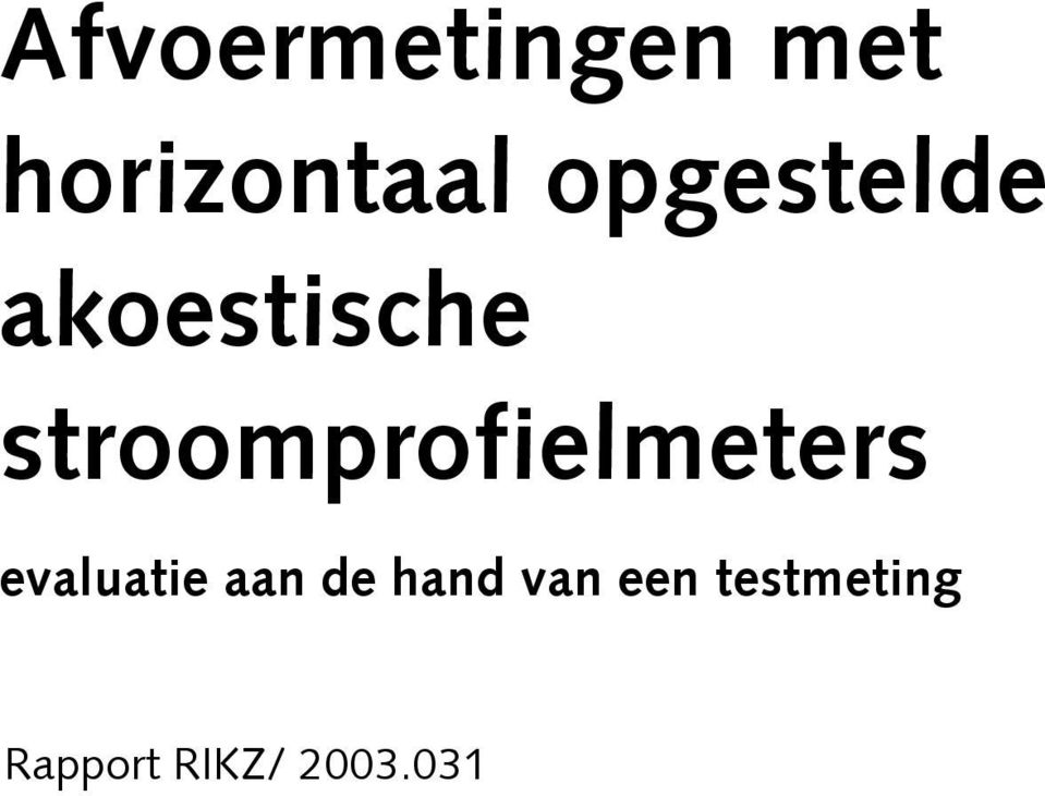 stroomprofielmeters evaluatie aan