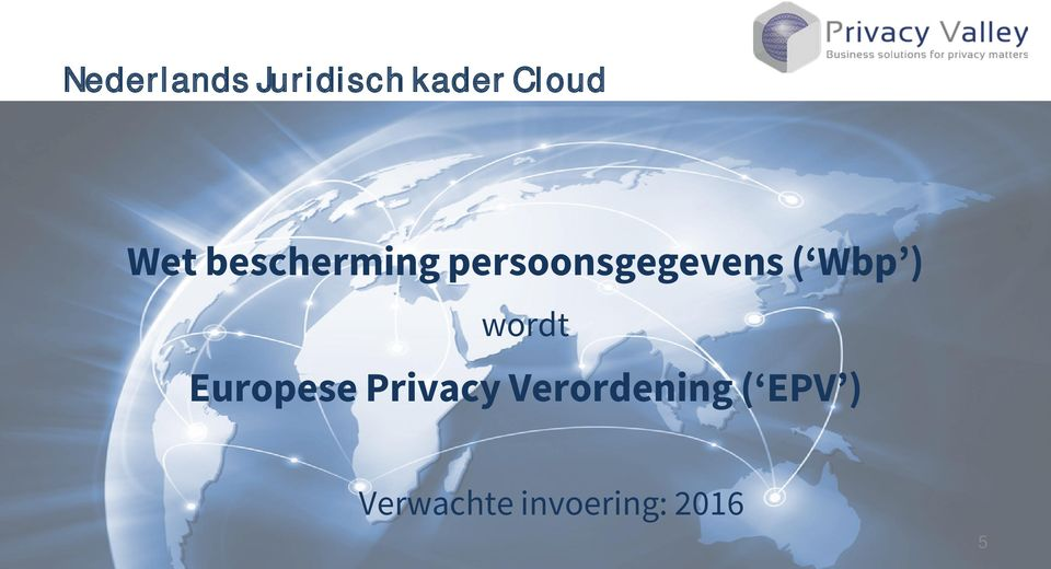 Wbp ) wordt Europese Privacy