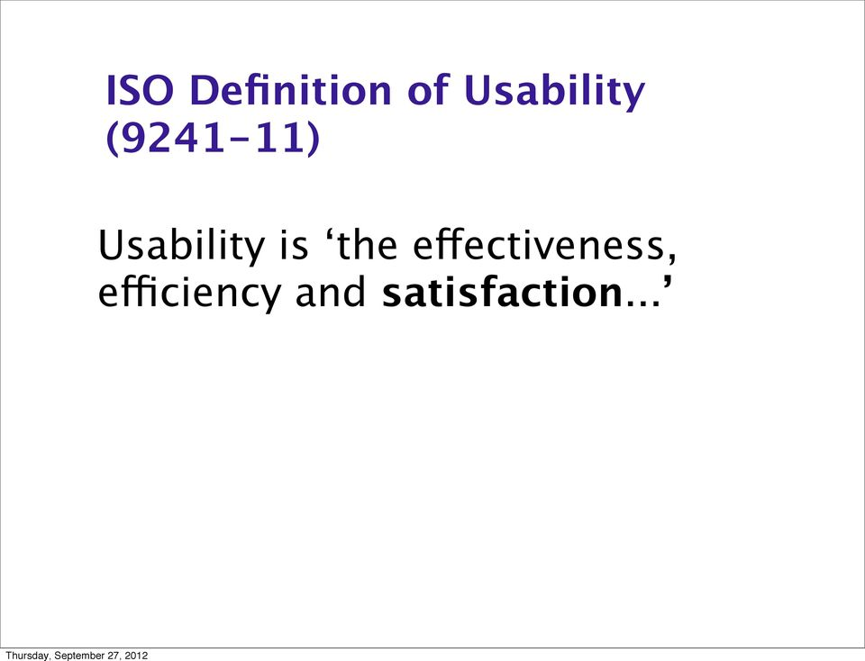 Usability is the