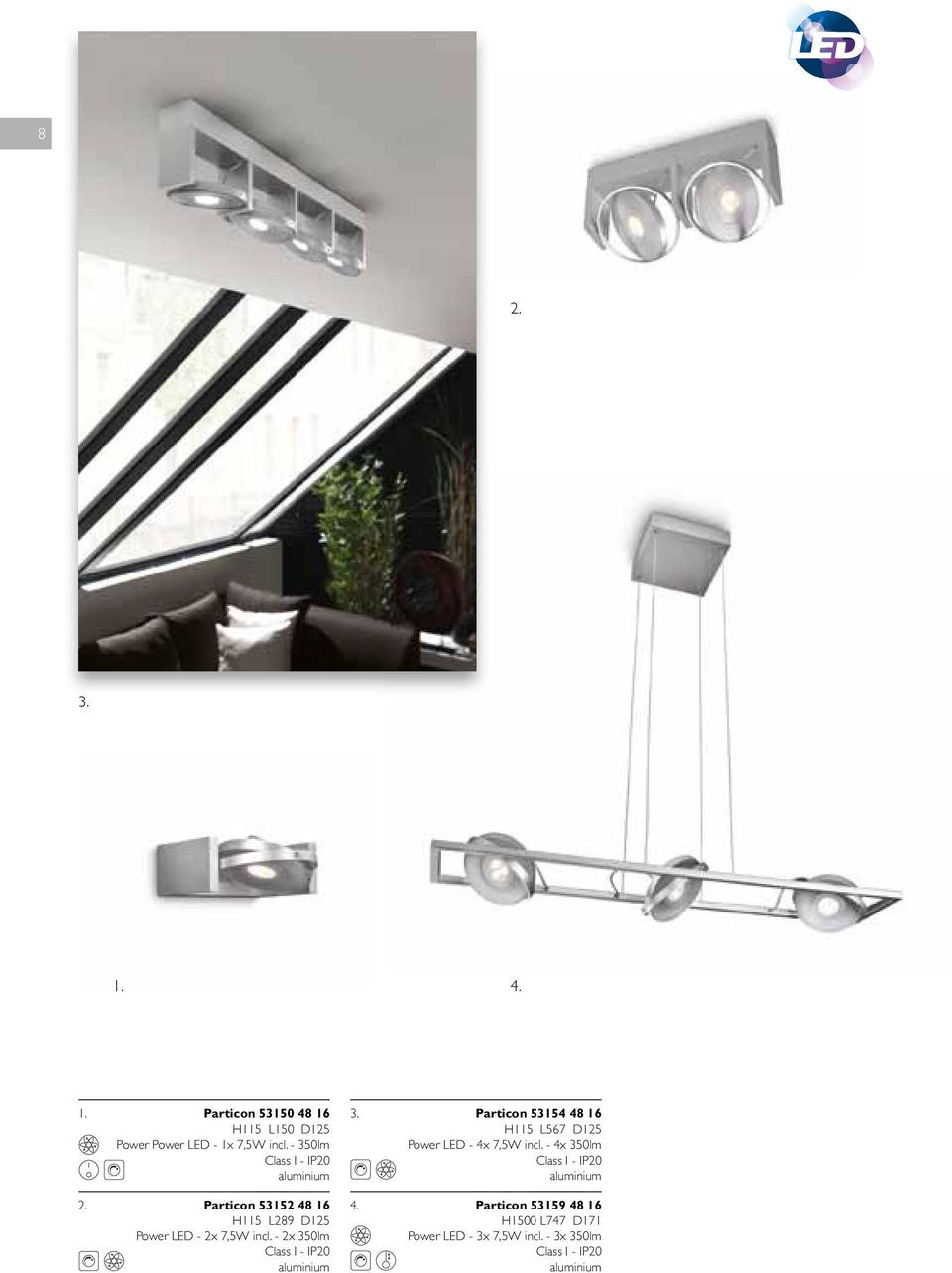 L289 D125 Power LED - 2x 7,5W incl. - 2x 350lm 3.