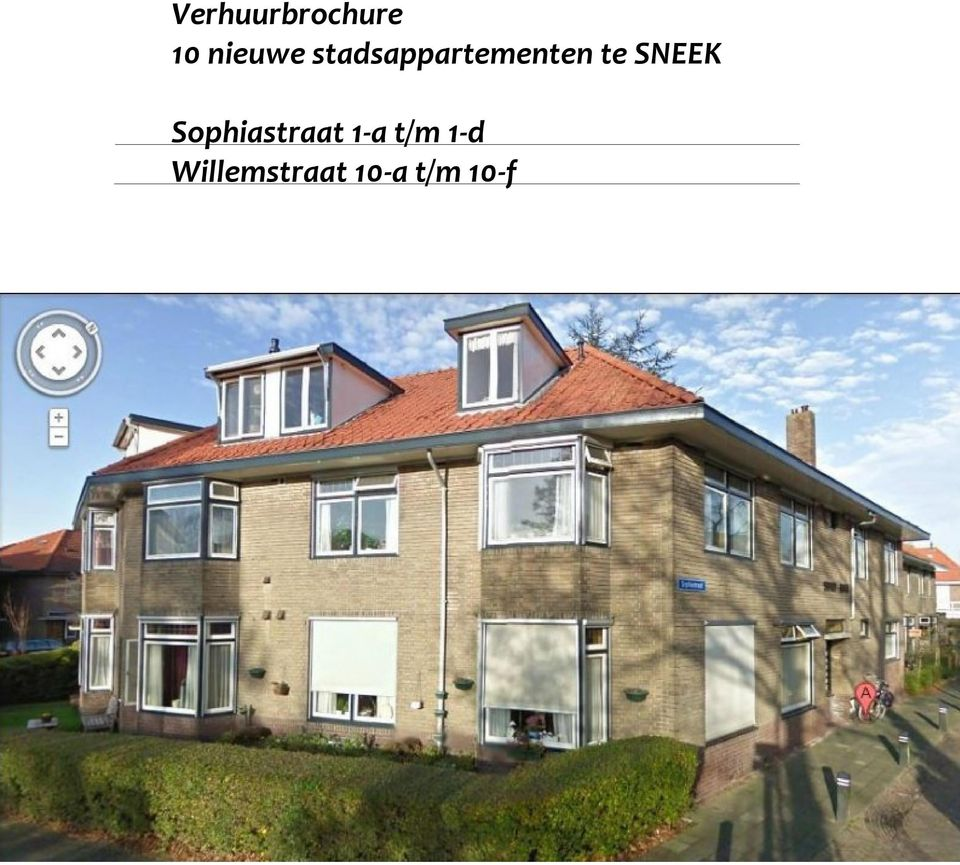 SNEEK Sophiastraat 1-a t/m