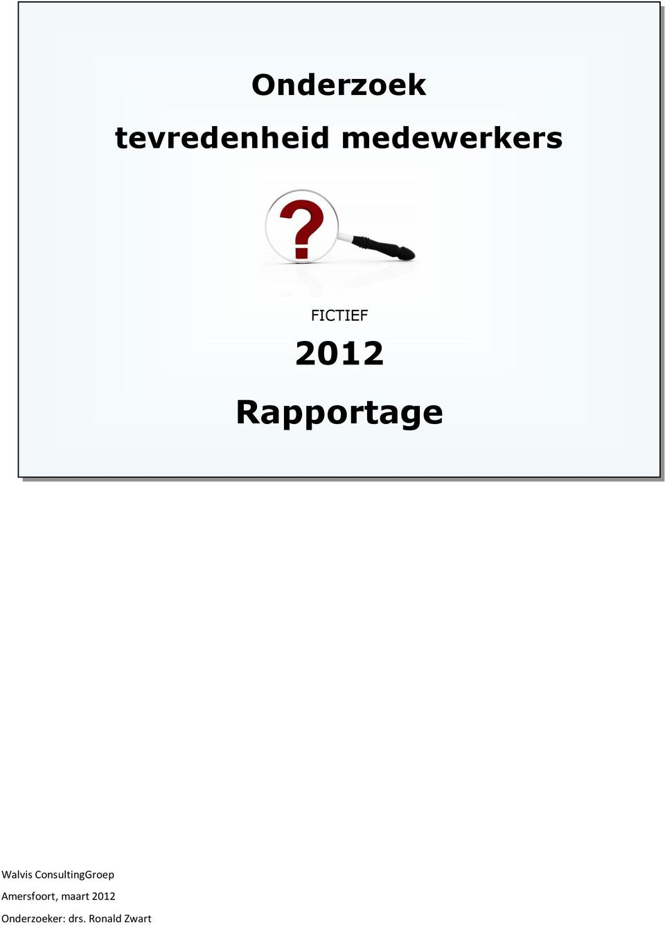 Rapportage Walvis ConsultingGroep