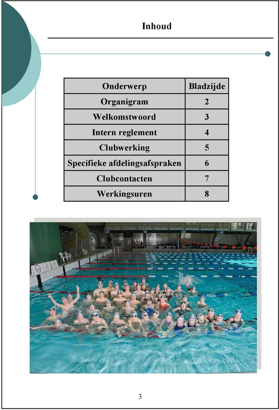 Clubwerking 5 Specifieke
