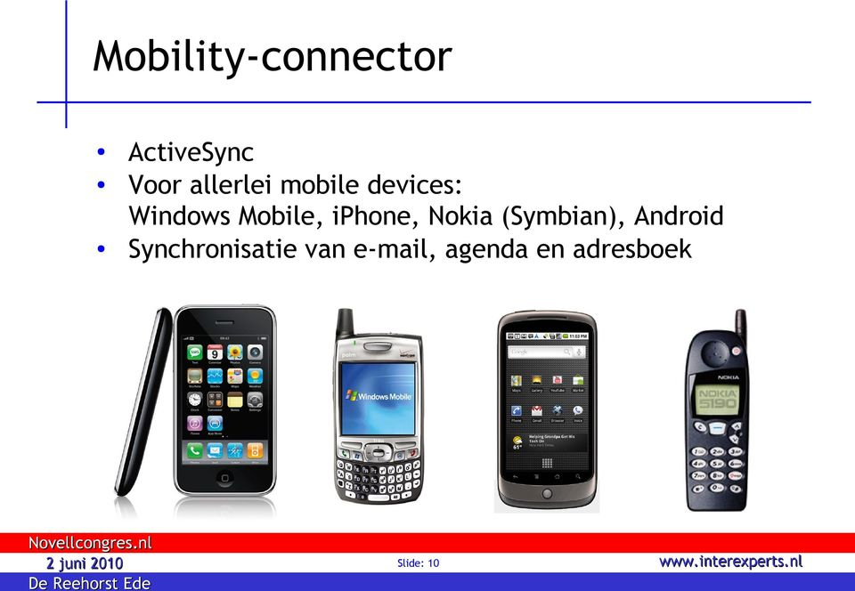 iphone, Nokia (Symbian), Android