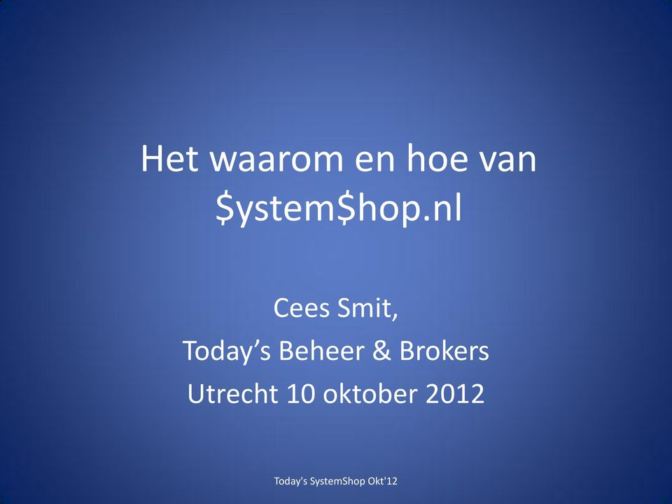 nl Cees Smit, Today s