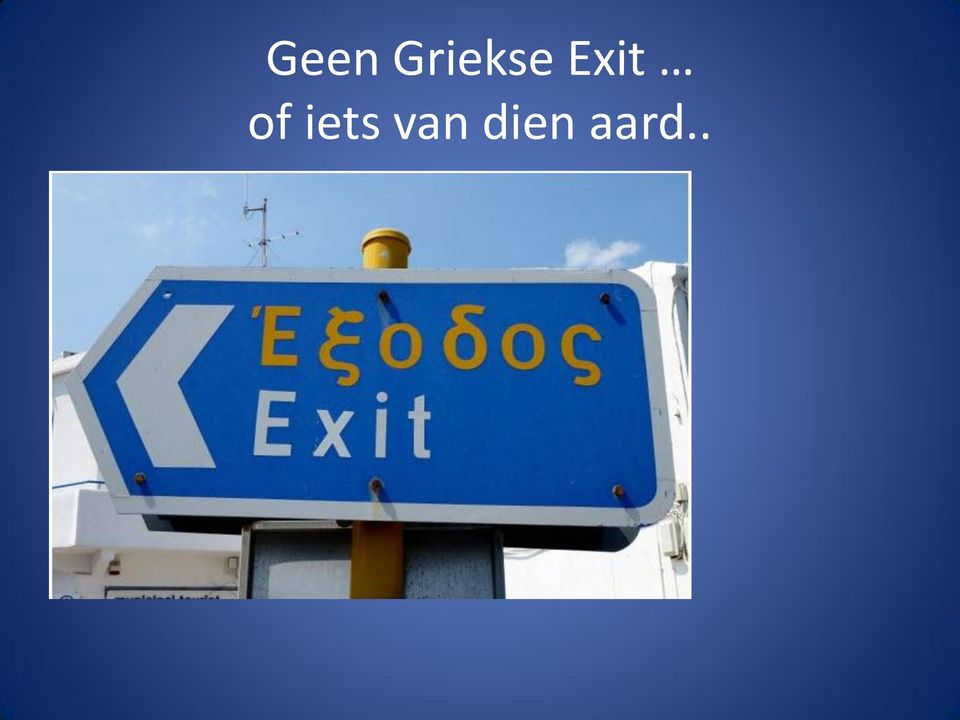 Exit of