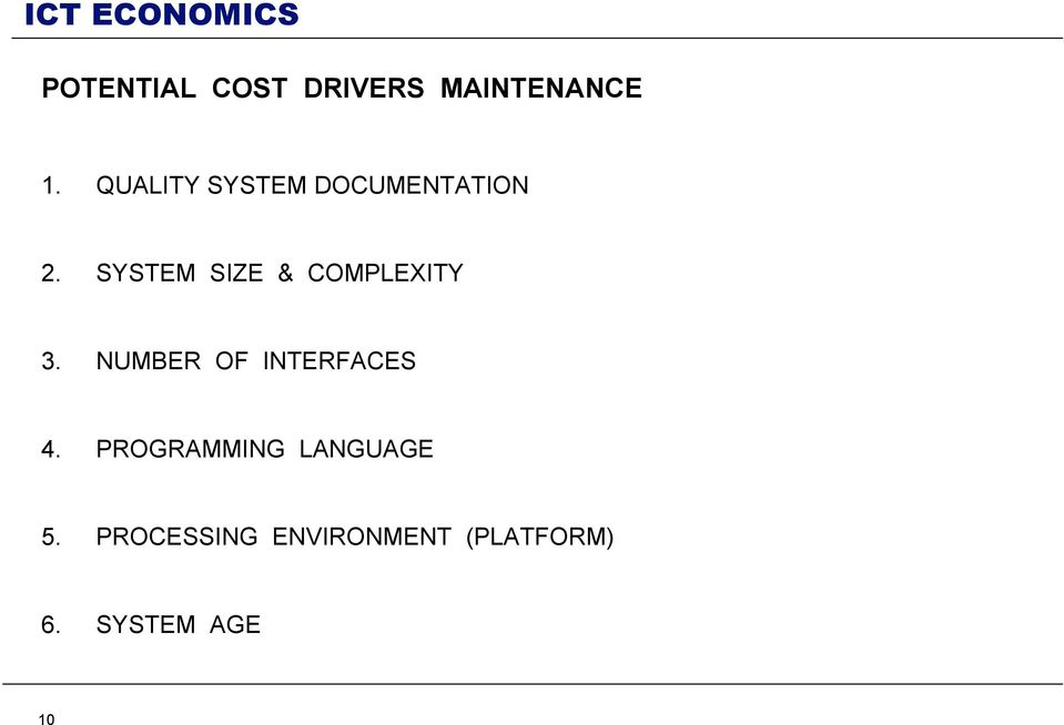 SYSTEM SIZE & COMPLEXITY 3.