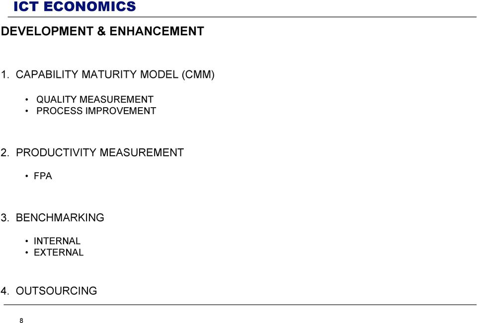 MEASUREMENT PROCESS IMPROVEMENT 2.