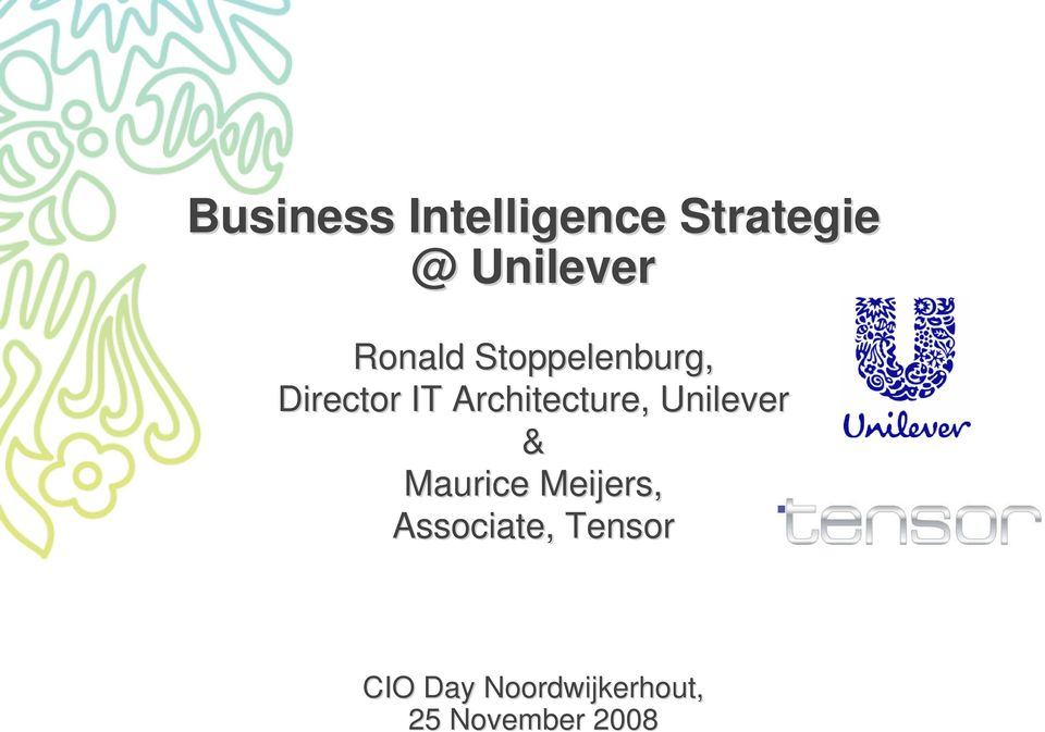 Architecture, Unilever & Maurice Meijers,