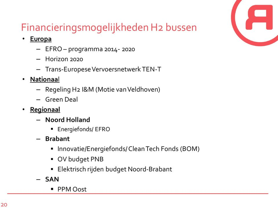 Green Deal Regionaal Noord Holland Energiefonds/ EFRO Brabant SAN