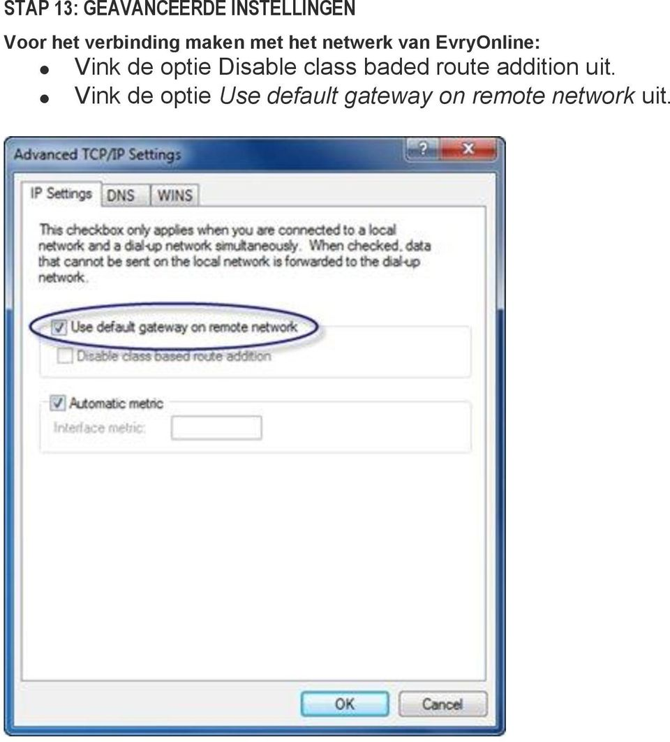 Vink de optie Disable class baded route addition