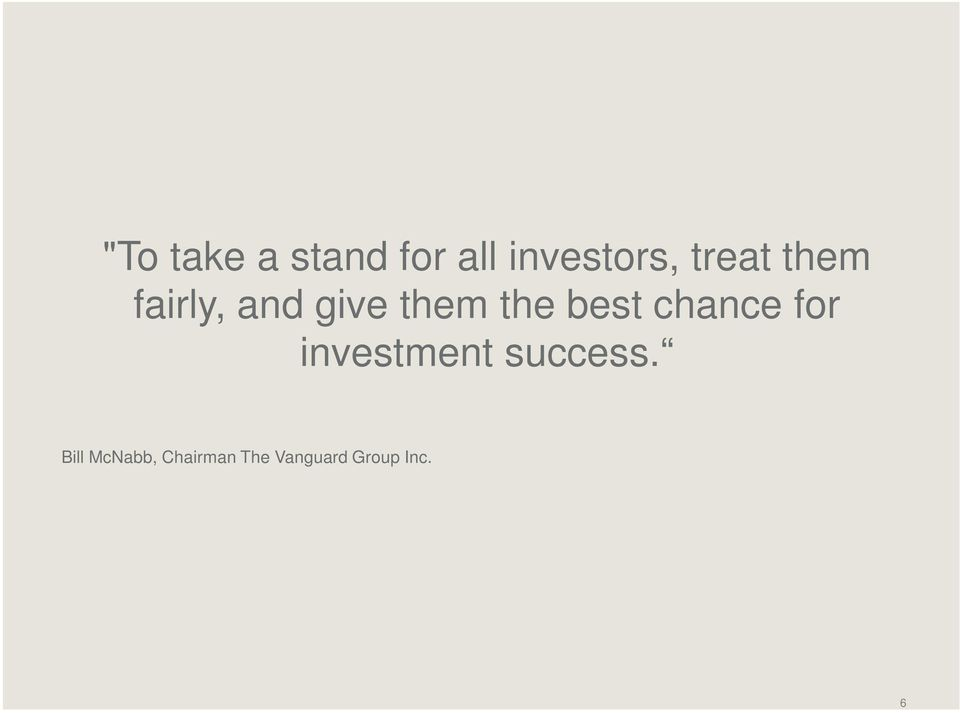 best chance for investment success.