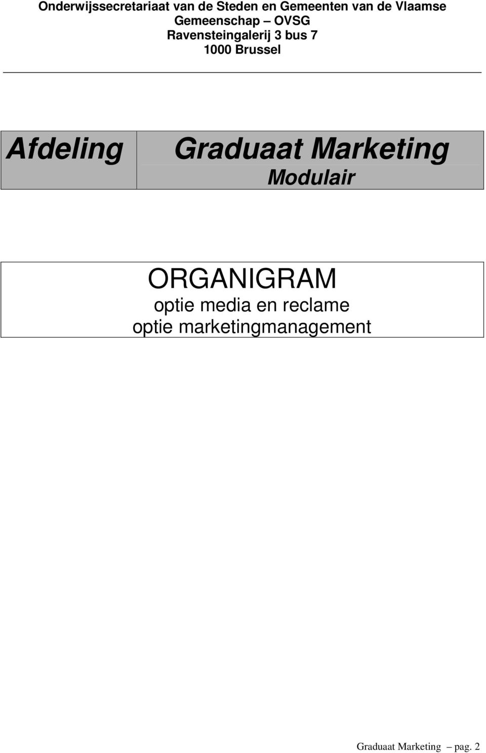 Brussel Afdeling Graduaat Marketing Modulair ORGANIGRAM