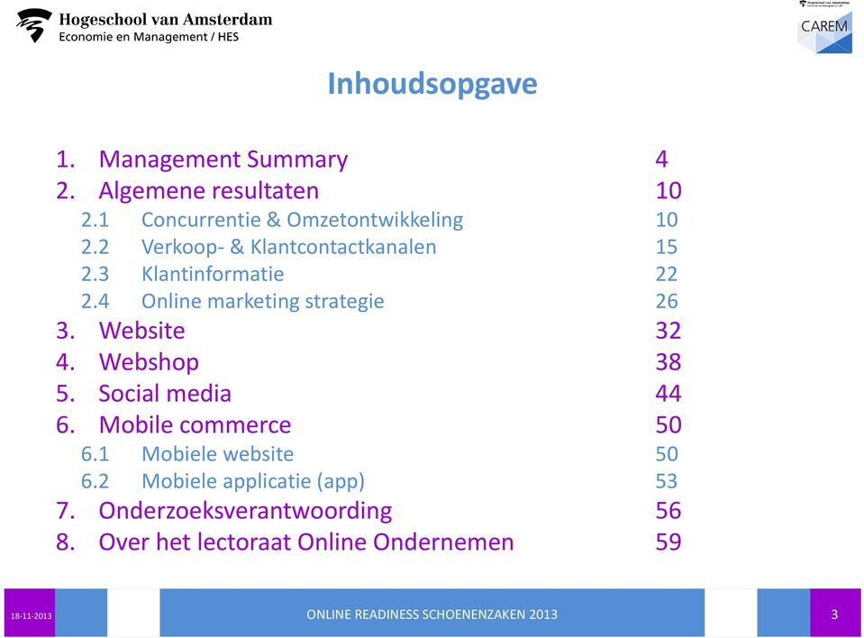 4 Online marketing strategie 26 3. Website 32 4. Webshop 38 5. Social media 44 6.