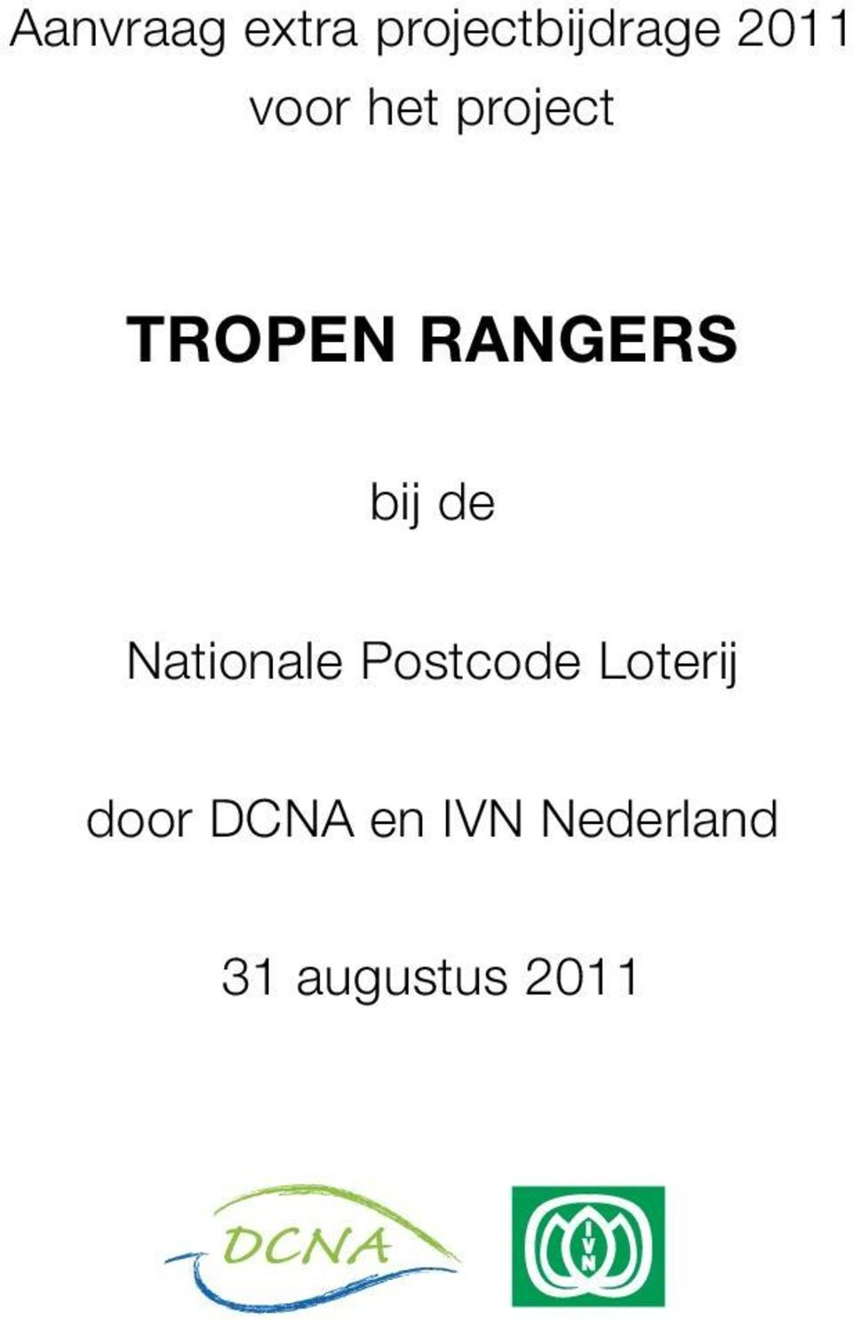 de Nationale Postcode Loterij door