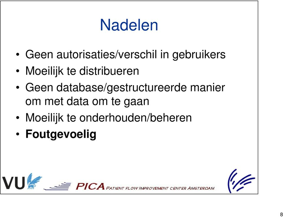 database/gestructureerde manier om met data