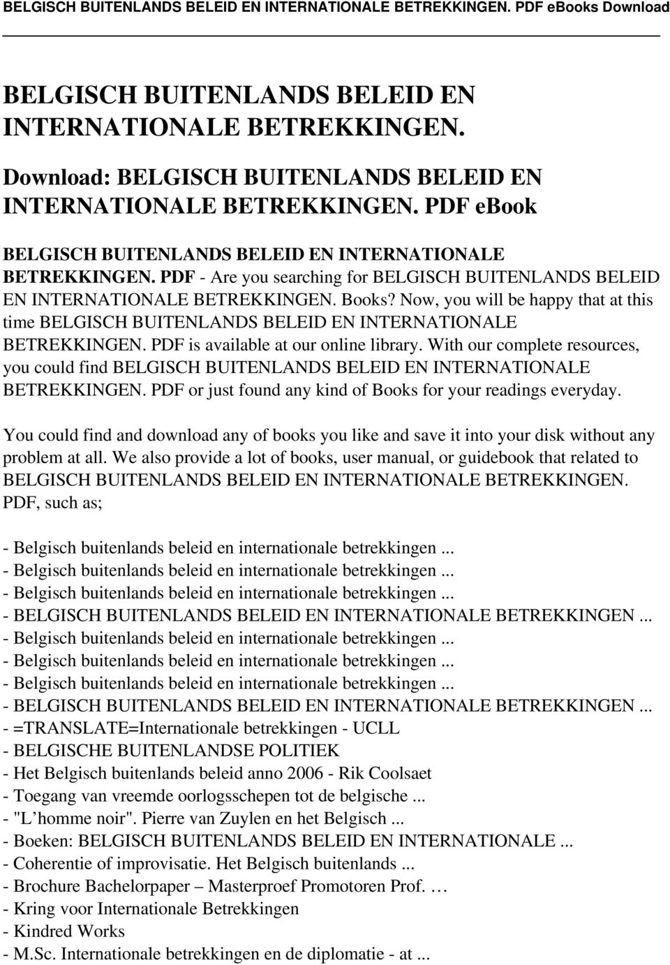 PDF is available at our online library. With our complete resources, you could find BELGISCH BUITENLANDS BELEID EN INTERNATIONALE BETREKKINGEN.