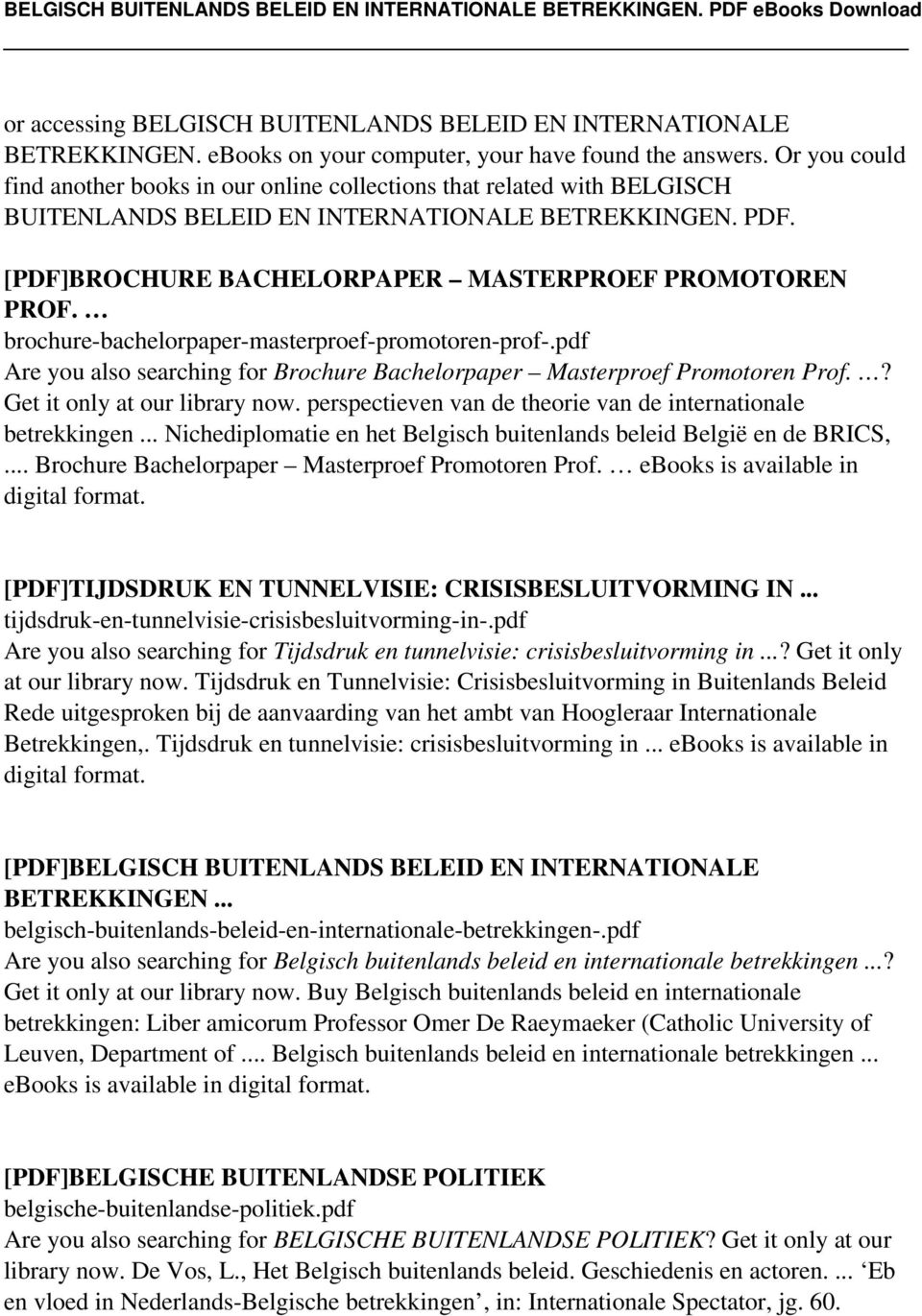 brochure-bachelorpaper-masterproef-promotoren-prof-.pdf Are you also searching for Brochure Bachelorpaper Masterproef Promotoren Prof.? Get it only at our library now.