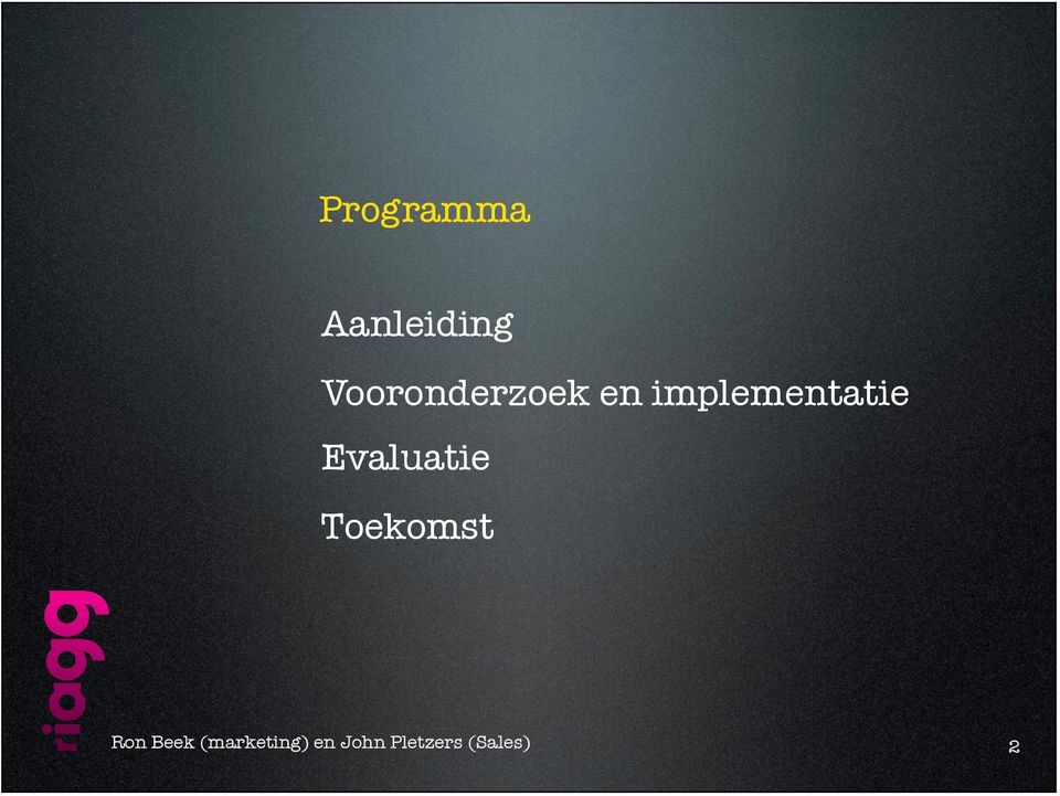 implementatie Evaluatie