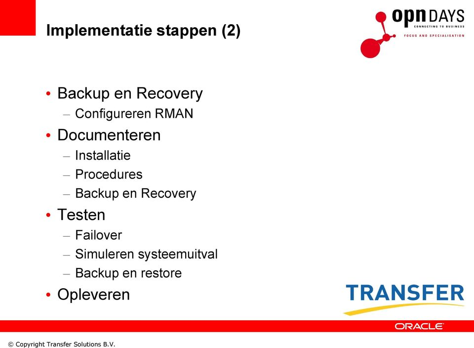 Procedures Backup en Recovery Testen Failover