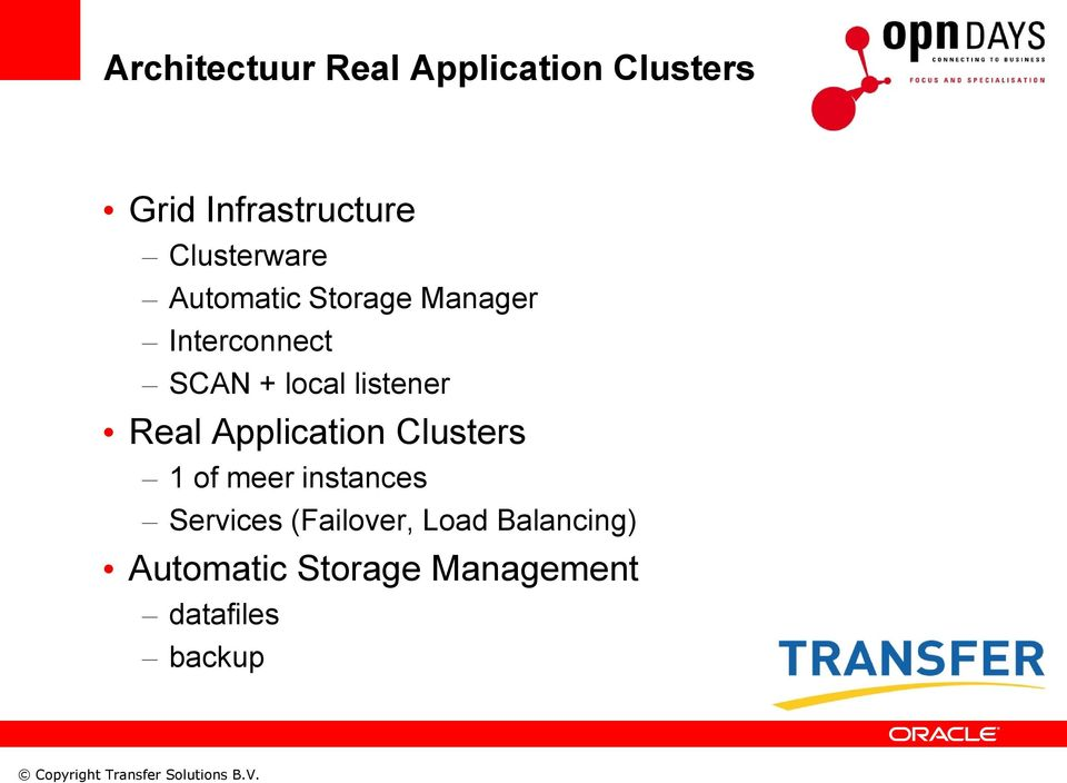 listener Real Application Clusters 1 of meer instances Services