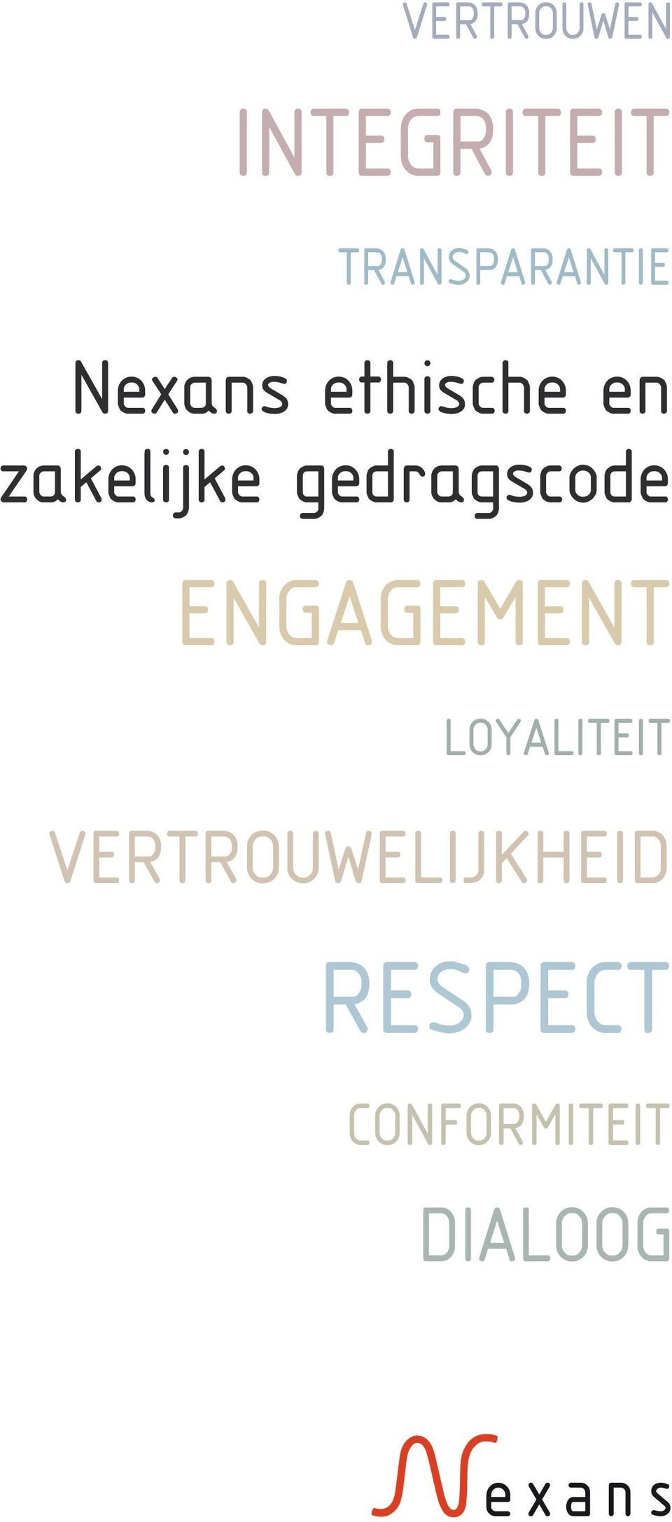 gedragscode ENGAGEMENT LOYALITEIT