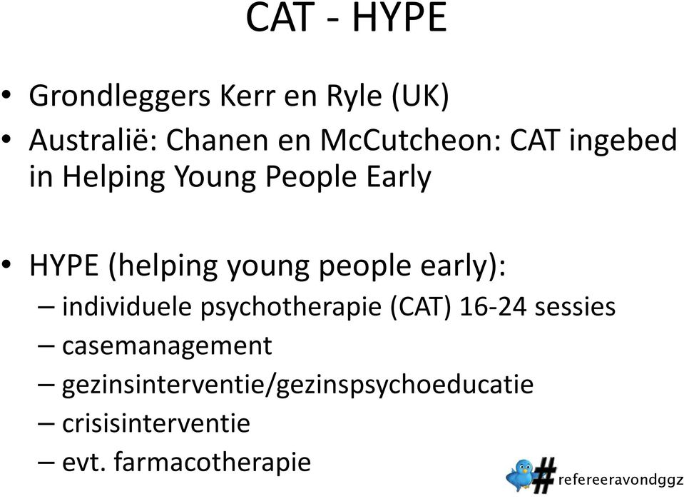 young people early): individuele psychotherapie (CAT) 16-24 sessies