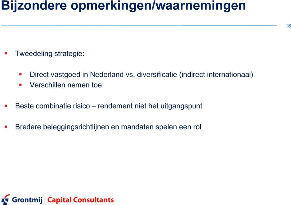 diversificatie (indirect internationaal) Verschillen nemen toe