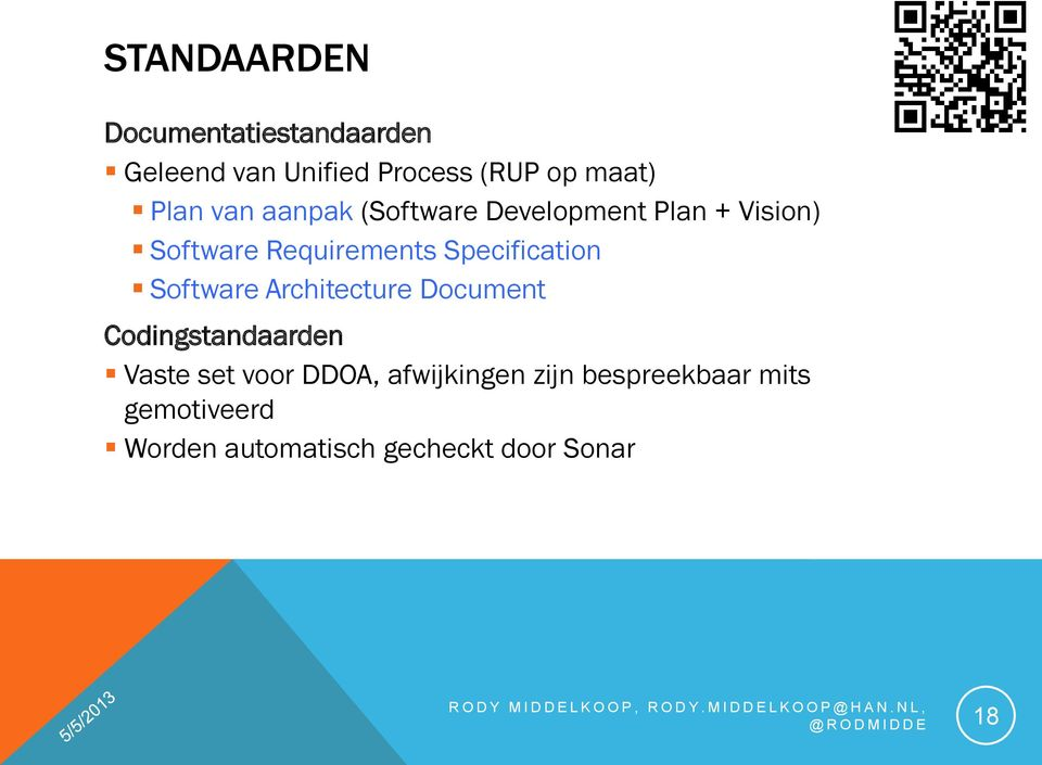 Specification Software Architecture Document Codingstandaarden Vaste set voor