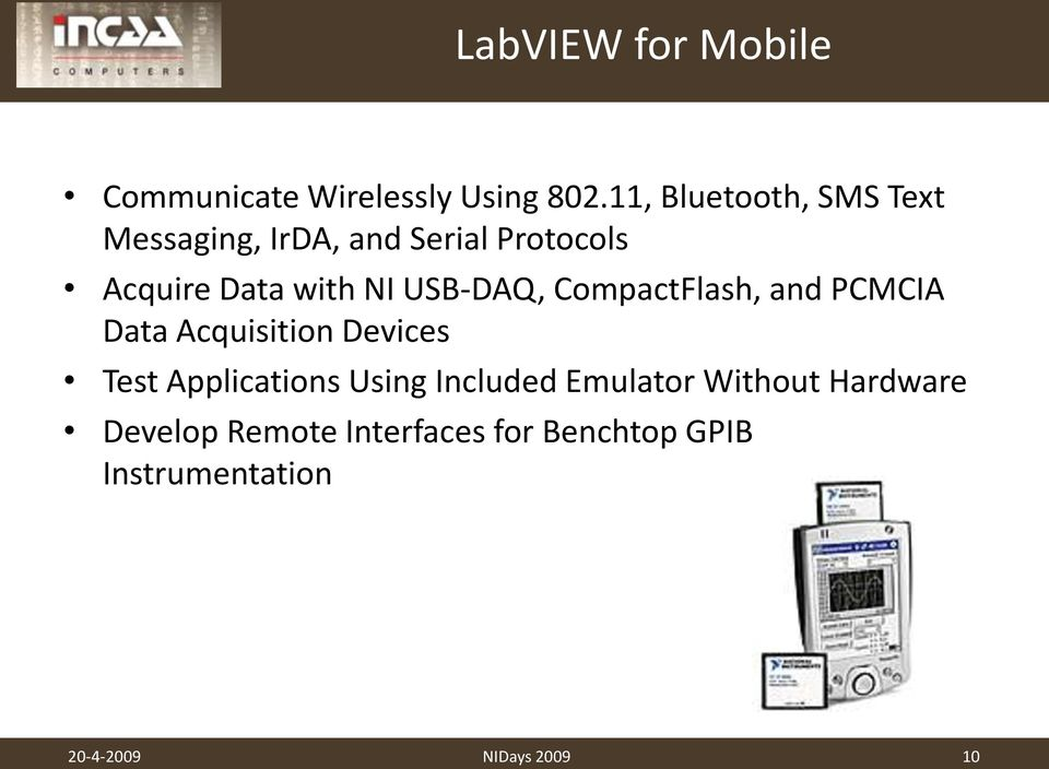 USB-DAQ, CompactFlash, and PCMCIA Data Acquisition Devices Test Applications Using