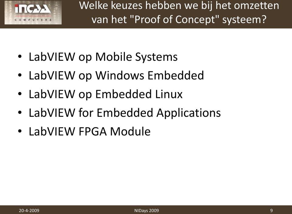 LabVIEW op Mobile Systems LabVIEW op Windows Embedded