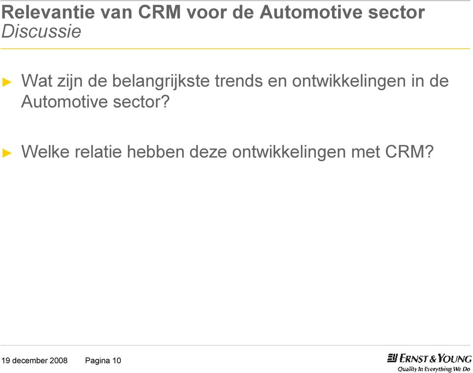 ontwikkelingen in de Automotive sector?