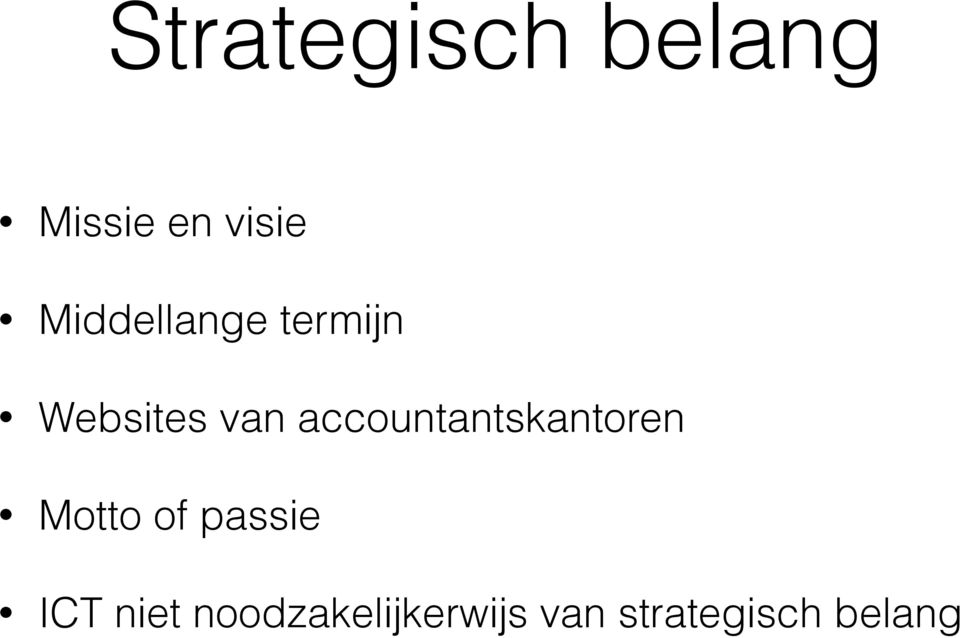 accountantskantoren Motto of passie