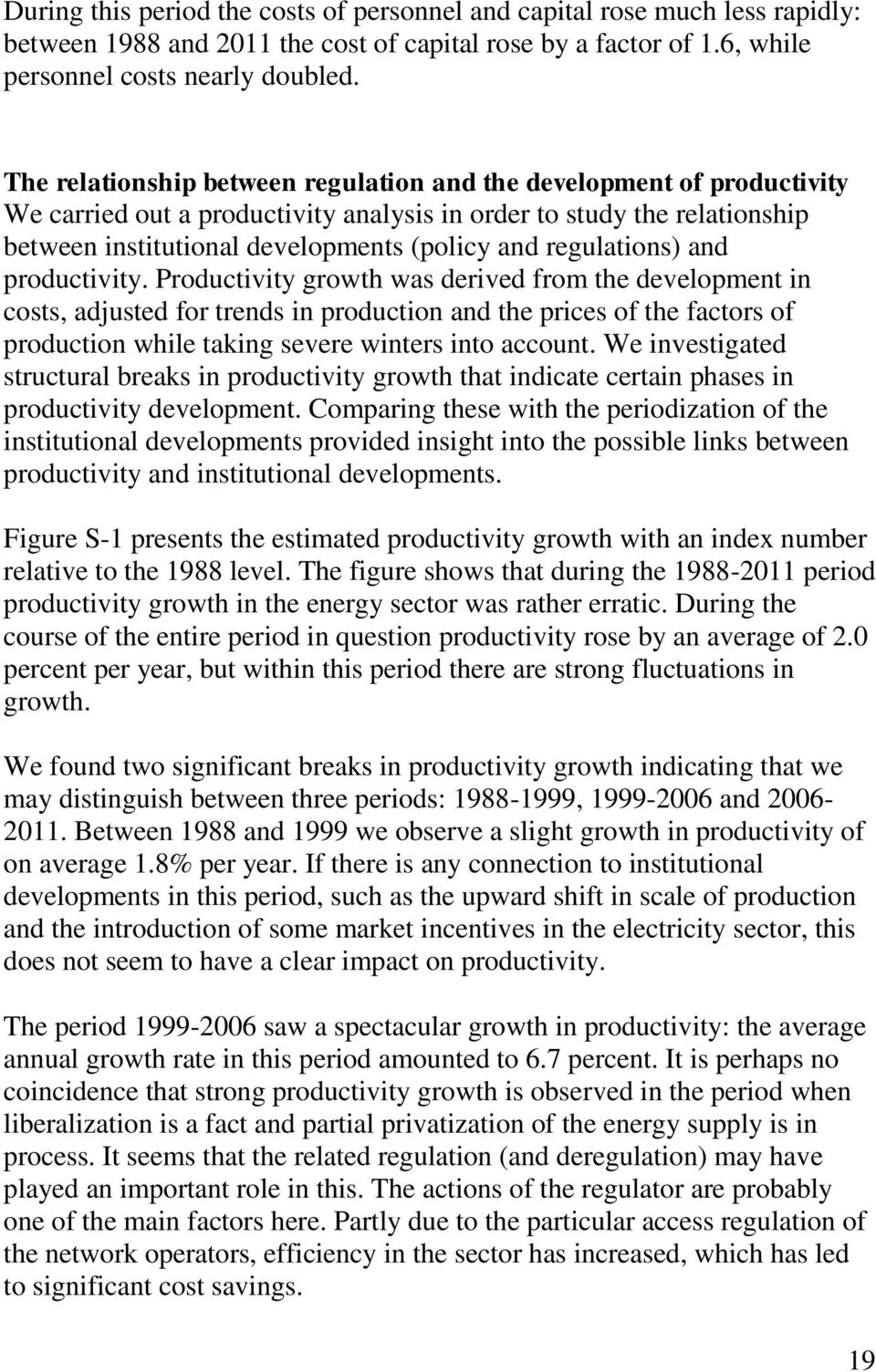 regulations) and productivity.