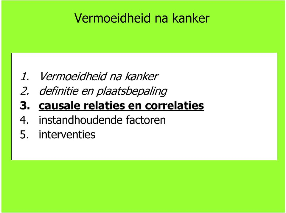 causale relaties en correlaties 4.