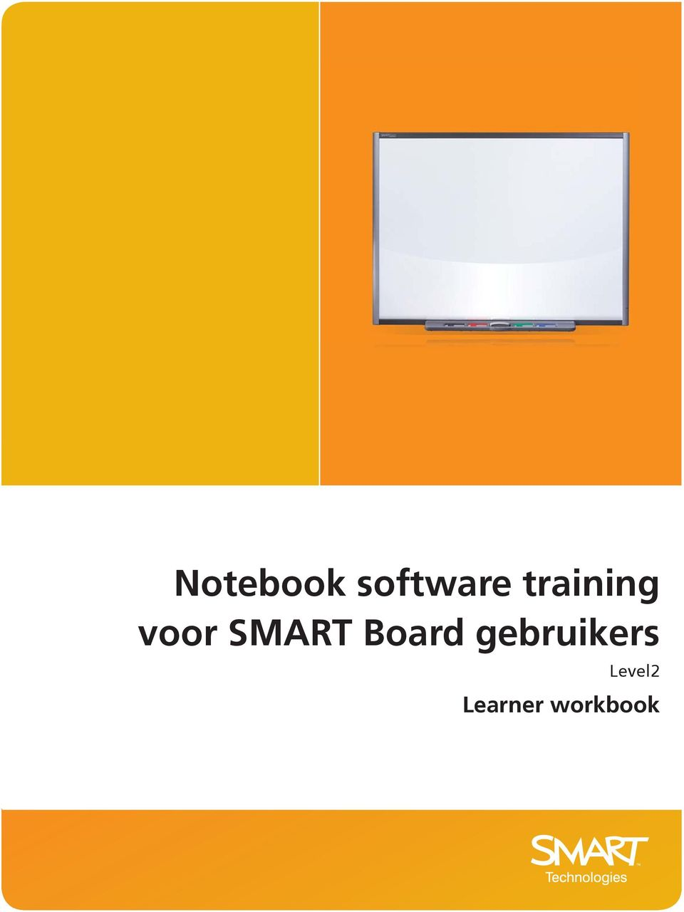 gebruikers for SMART Board users Level