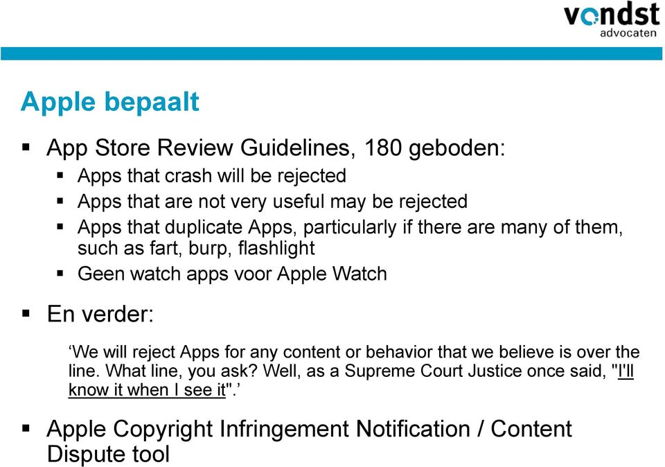 Apple Watch En verder: We will reject Apps for any content or behavior that we believe is over the line. What line, you ask?