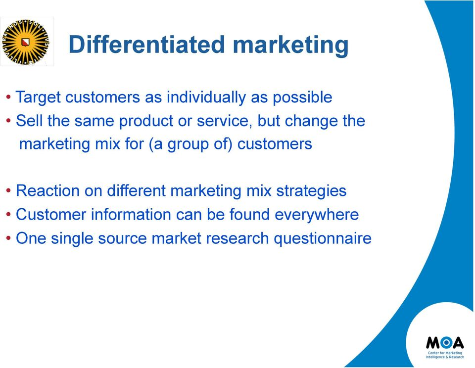 customers Reaction on different marketing mix strategies Customer