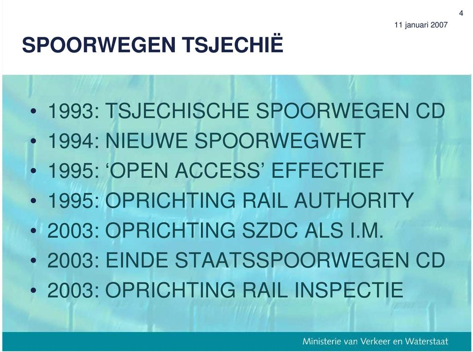 OPRICHTING RAIL AUTHORITY 2003: OPRICHTING SZDC ALS I.M.