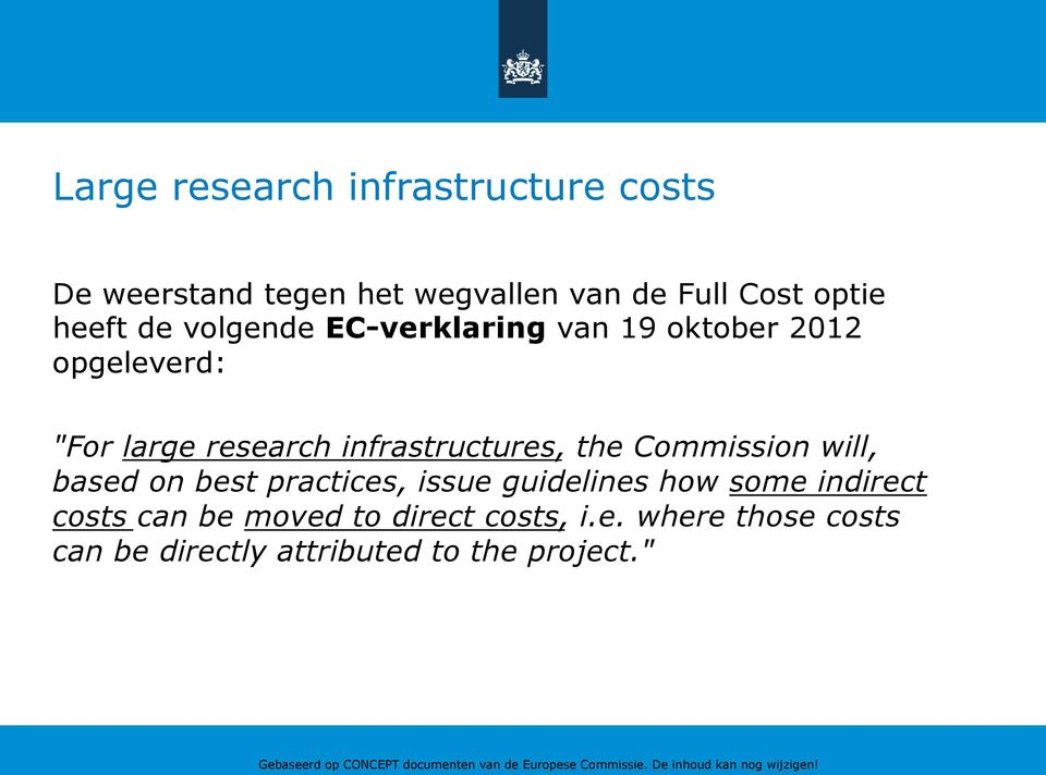 infrastructures, the Commission will, based on best practices, issue guidelines how some