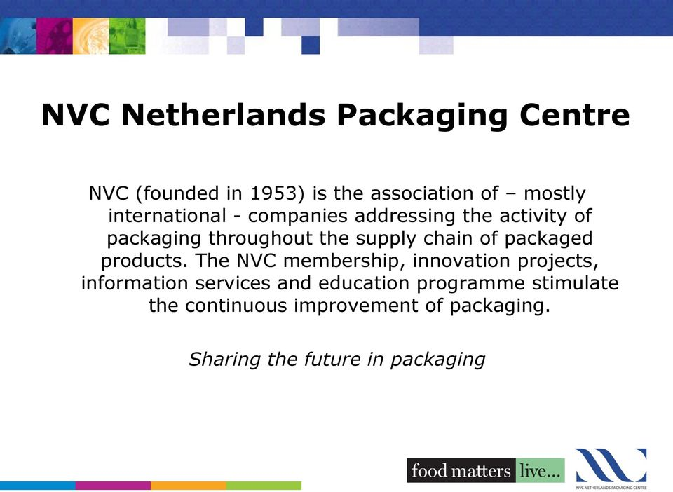 of packaged products.