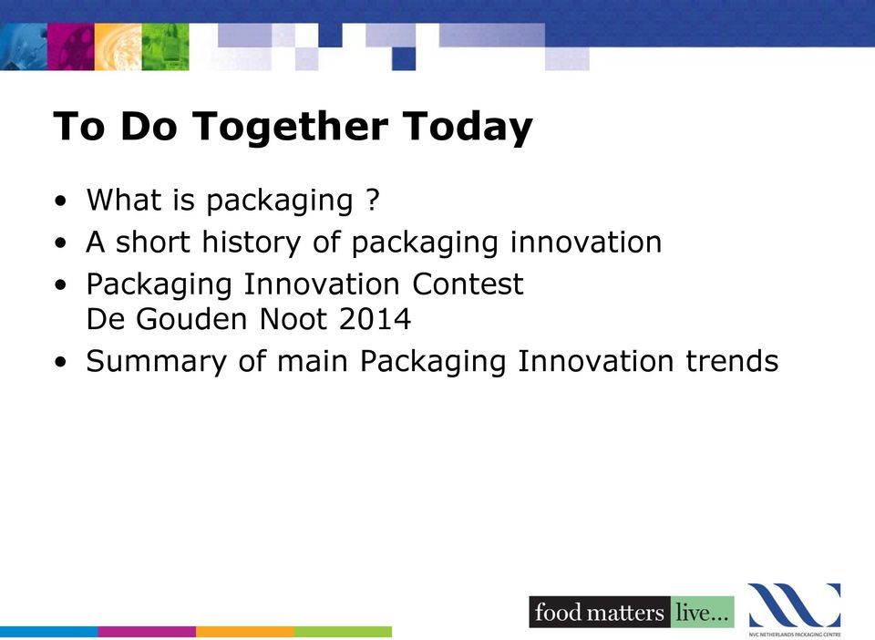 Packaging Innovation Contest De Gouden
