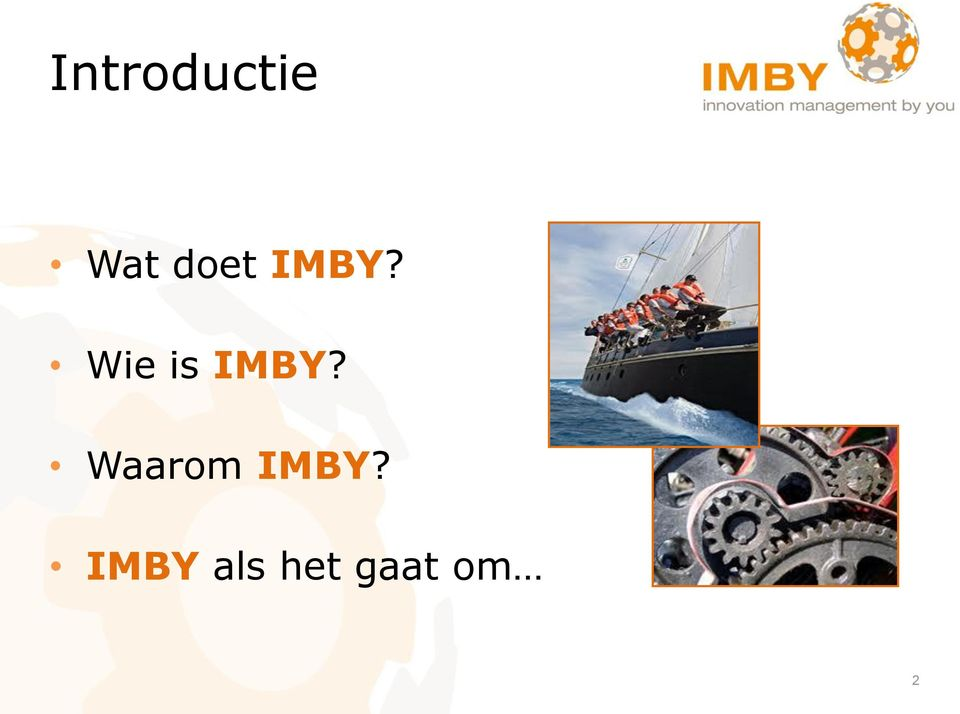 Wie is IMBY?