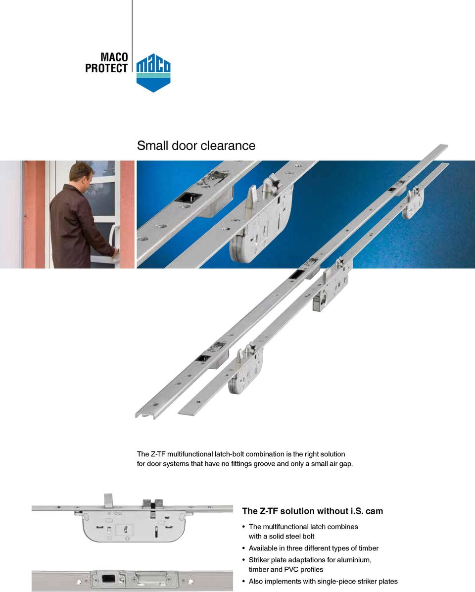 multifunctional latch combines with a solid steel bolt Available in three different types of timber
