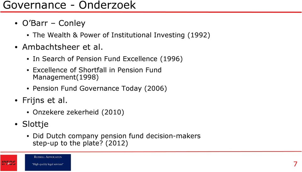 In Search of Pension Fund Excellence (1996) Excellence of Shortfall in Pension Fund