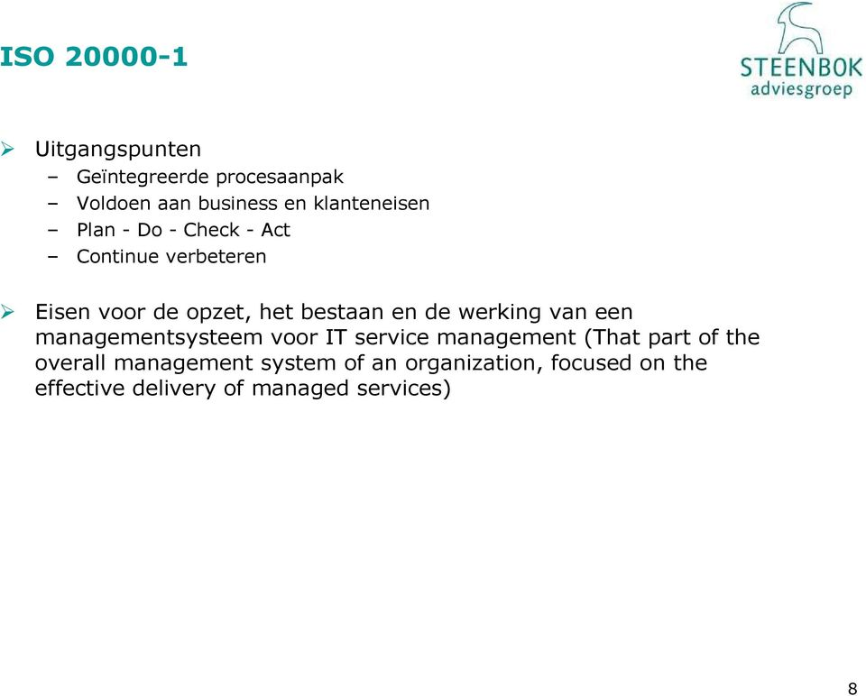 bestaan en de werking van een managementsysteem voor IT service management (That part of