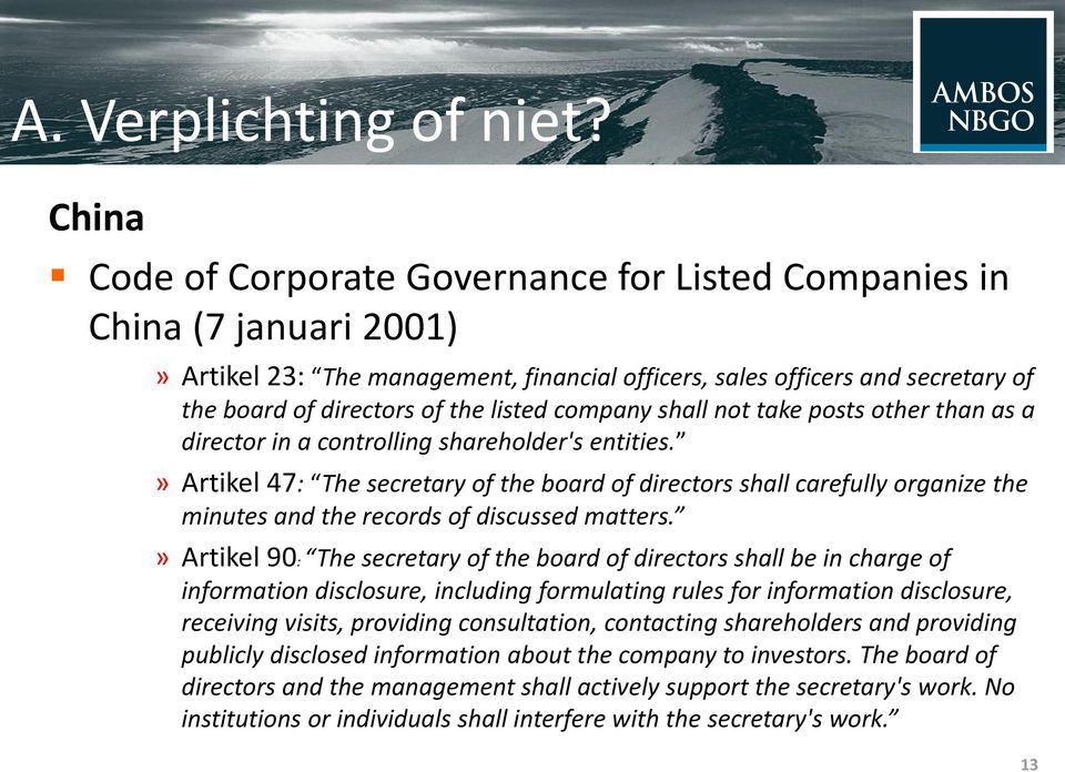 company shall not take posts other than as a director in a controlling shareholder's entities.